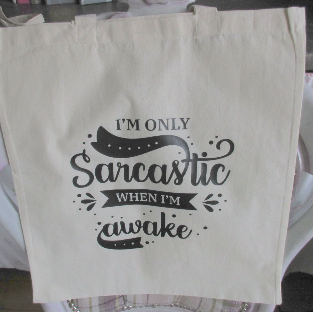 Funny Canvas  'I'm Only SARCASTIC' Tote Shopper